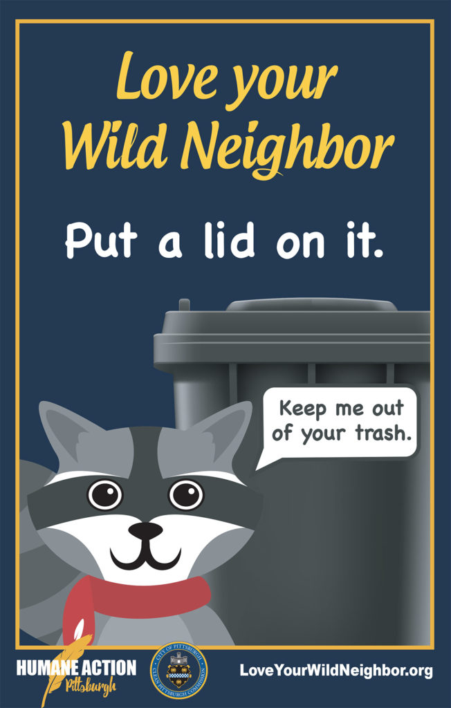 """Love Your Wild Neighbor """"Put a lid on it"""" poster"""